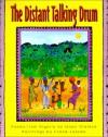 The Distant Talking Drum - Isaac Olaleye, Frané Lessac