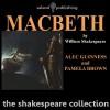 Macbeth (Dramatised) - William Shakespeare, Alec Guinness, Pamela Brown