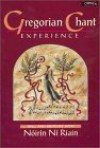 Gregorian Chant Experience [With *] - Noirin Ni Riain