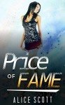 LESBIAN ROMANCE: Price of Fame (First Time FF Romance) (Contemporary New Adult LGBT Romance Collection) - Alice Scott