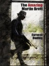 The Amazing Martin Brett: Classic Crime Stories - Ernest Dudley