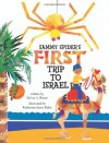Sammy Spider's First Trip to Israel: A Book About the Five Senses (Sammy Spider Set) - Sylvia A. Rouss