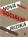 Nová sociální rizika a proč se jim nevyhneme - Jan Keller