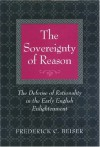 The Sovereignty of Reason - Frederick C. Beiser