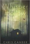 Whisper Hollow - Chris Cander