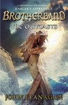 The Outcasts: Brotherband Chronicles, Book 1 by Flanagan, John A. (2012) Paperback - John A. Flanagan