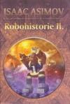 Robohistorie II - Isaac Asimov