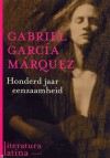 Honderd jaar eenzaamheid - Gabriel García Márquez