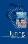Turing (A Novel about Computation) - Christos H. Papadimitriou