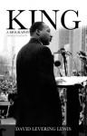 King: A Biography - David Levering Lewis