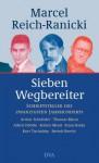 Sieben Wegbereiter - Marcel Reich-Ranicki