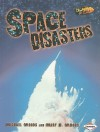 Space Disasters - Michael Woods, Mary B. Woods