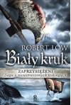 Zaprzysiezeni Bialy kruk - Robert Low