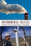 Environmental Politics: Cases in Environmental Politics - Norman Miller