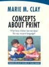 Concepts About Print: What Have Children Learned About the Way We Print Language? - Marie M. Clay