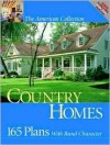 Country Homes: 165 Plans with Rural Character - Home Planners, Hanley Wood