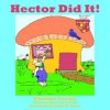 Hector Did It! - Florine Crews