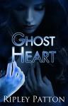 Ghost Heart (The PSS Chronicles Book 3) - Ripley Patton, Lauren McKellar, Jennifer Ingman