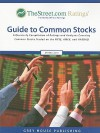 TheStreet.com Ratings' Guide to Common Stocks: A Quarterly Compilation of Ratings and Analyses Covering Common Stocks Traded on the NYSE, AMEX and NAS - Grey House Publishing