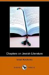 Chapters On Jewish Literature (Dodo Press) - Israel Abrahams