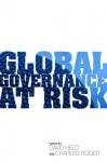 Global Governance at Risk - David Held, Charles Roger