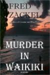 Murder in Waikiki - Fred Zackel, J. Murphy