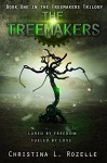 The Treemakers (The Treemakers Trilogy Book 1) - Christina L. Rozelle