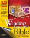 Windows Server 2003 Bible: R2 and SP1 Edition - Jeffrey R. Shapiro, Jim Boyce