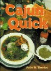 Cajun Quick - Jude W. Theriot
