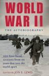World War II: The Autobiography - Jon E. Lewis