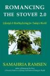 Romancing the Stove® 2.0 - Samahria Ramsen