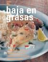 Baja en grasas - Editors of Degustis