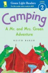 Camping: A Mr. and Mrs. Green Adventure - Keith Baker