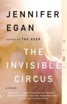 The Invisible Circus - Jennifer Egan