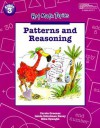 Patterns and Reasoning (Hot Math Topics : Problem Solving, Communication, and Reasoning Grade 3) - Carole E. Greenes, Linda Dacey, Rika Spungin
