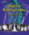 Digital Radiography: An Introduction for Technologists - Euclid Seeram