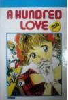 A Hundred Love - Yukari Kawachi, Miyuki Kobayashi