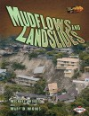 Mudflows and Landslides. Michael Woods and Mary B. Woods - Michael Woods