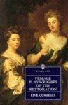 Female Playwrights of the Restoration - Paddy Lyons, Mary Pix, Susannah Centlivre, Aphra Behn, Ariadne, Fidelis Morgan