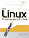 The Linux Programmer's Toolbox - John Fusco, Arnold Robbins