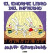 El Enorme Libro del Infierno - Matt Groening