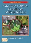Gravestones, Tombs & Memorials - Trevor Yorke