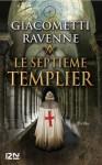 Le septième Templier (Thriller) (French Edition) - Eric Giacometti