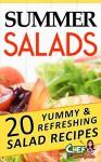Summer Salads: 20 Yummy & Refreshing Salad Recipes - Chef Goodies