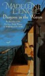 Dragons in the Waters (O'Keefe Family, Book 2) - Madeleine L'Engle