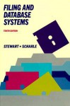Filing and Database Systems - Jeffrey R. Stewart, Judith Scharle Greene, Judith A. Scharle
