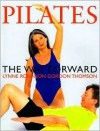 Pilates the Way Forward - Lynne Robinson, Gordon Thomson