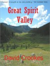 Great Spirit Valley - David Crookes