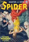 The Spider, Master of Men! #42: Satan's Workshop - Grant Stockbridge, Emile C. Tepperman