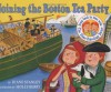 Joining the Boston Tea Party - Diane Stanley, Holly Berry